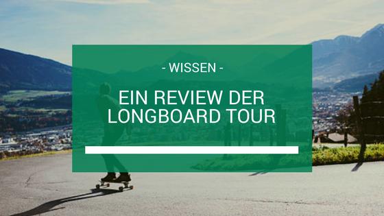 Longboard Tour Beitragsbild