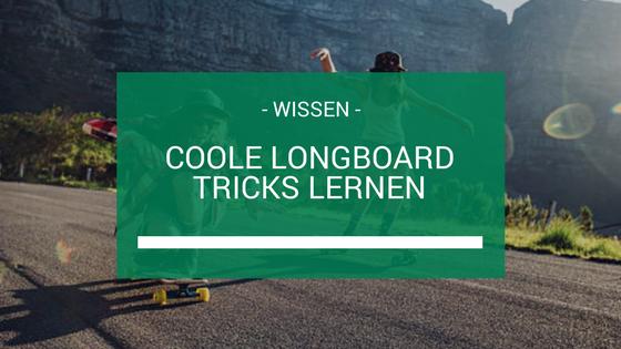 Longboard Tricks Beitragsbild