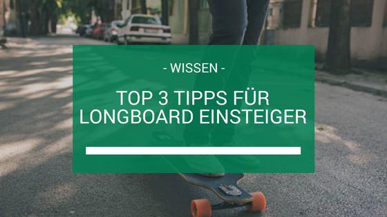 Longboard Einsteiger Beitragsbild